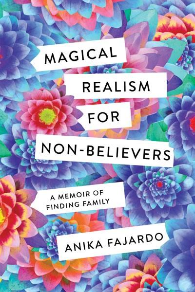 Anika Fajardo Presents Magical Realism for Non-Believers