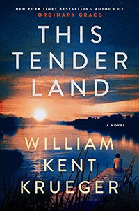 William Kent Krueger Presents This Tender Land-SOLD OUT